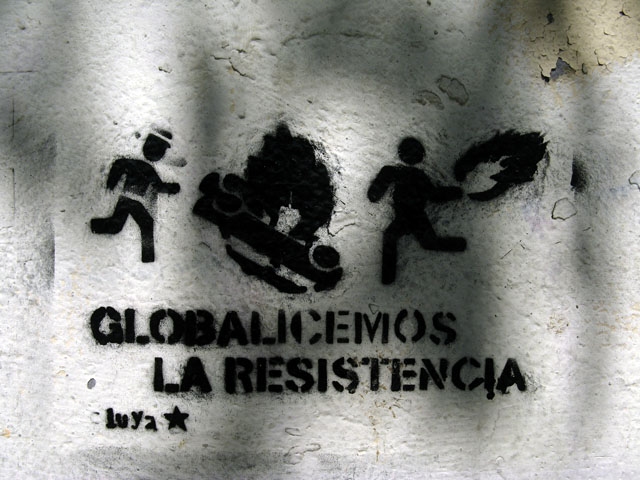 this is an image of a stencil that says: Globalicemos la recistencia (Let´s globalize the resistance)